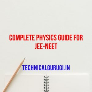 Download Complete Physics Guide For JEE-NEET Pdf