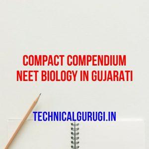 Compact compendium neet biology in gujarati
