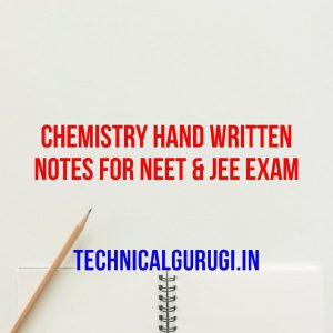 chemistry hand written notes for neet & jee exam