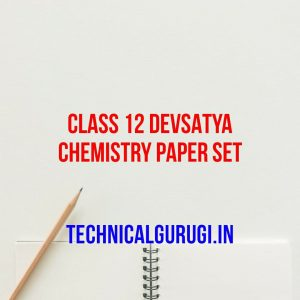 class 12 devsatya chemistry paper set