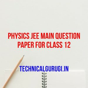 physics jee main question paper for class 12
