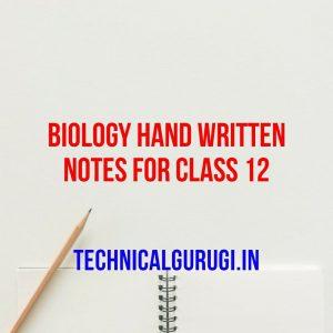 biology hand written notes for class 12