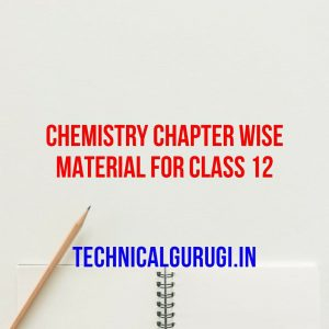 chemistry chapter wise material for class 12