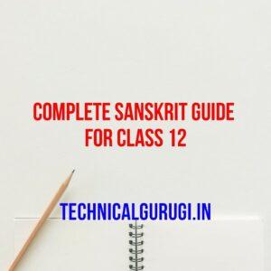 complete sanskrit guide for class 12