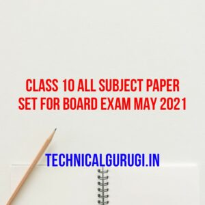 class 10 all subject paper set for board exam may 2021
