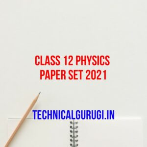 class 12 physics paper set 2021