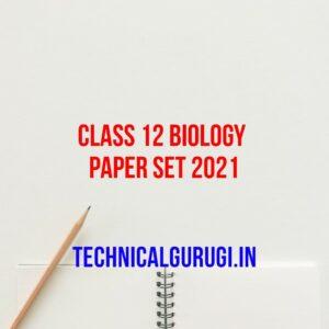 class 12 biology paper set 2021