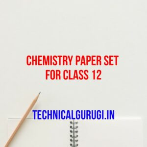 chemistry paper set for class 12
