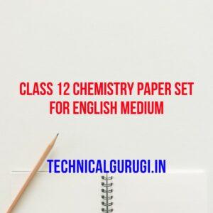 class 12 chemistry paper set for english medium