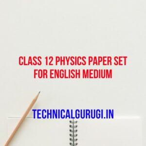 class 12 physics paper set for english medium
