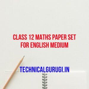 Class 12 Maths Paper Set For English Medium