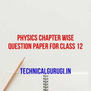 physics chapter wise question paper for class 12