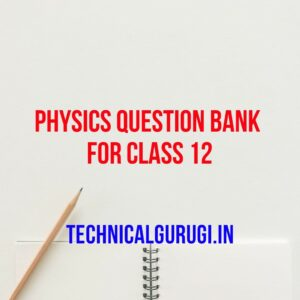 physics question bank for class 12