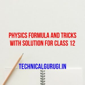 physics formula and tricks with solution for class 12