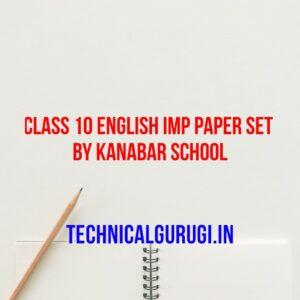class 10 english imp paper set by kanabar school