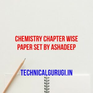 chemistry chapter wise paper set by ashadeep